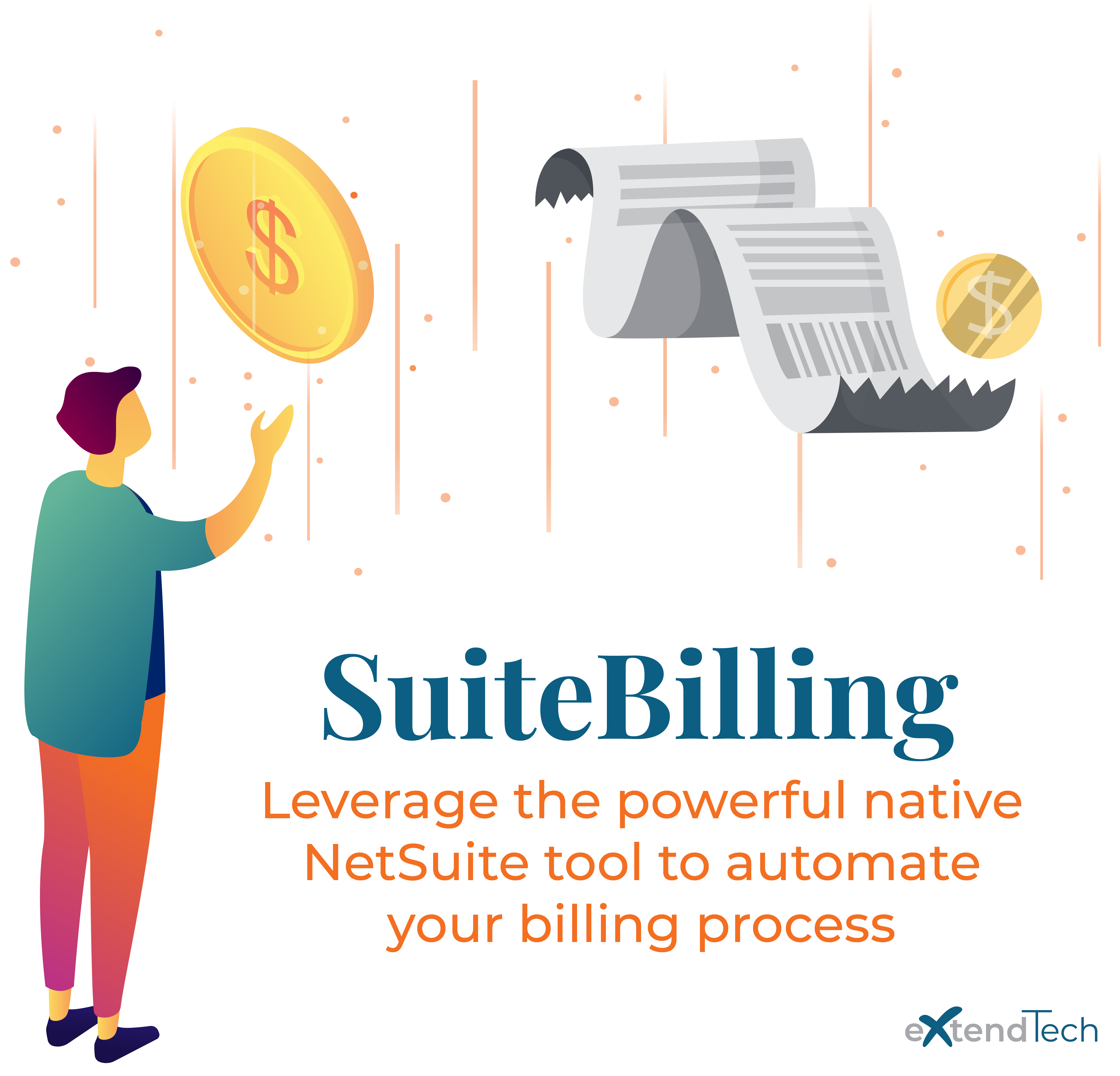 Vector of a man looking at a coin and a bill with the words SuiteBilling below. Leverage the powerful native NetSuite tool to automate your billing process.